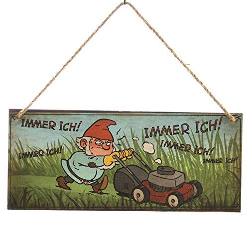 Annastore Dekoschild Gartenzwerg Immer ich 30,5 x 13 cm - Gartenschild Metallschild Schild