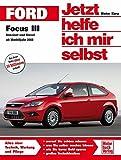 Ford Focus III  / Benziner und Diesel ab Modelljahr 2008 (Jetzt helfe ich mir selbst)