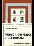 Telecharger Livres Metrica dei greci e dei romani (PDF,EPUB,MOBI) gratuits en Francaise