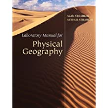 Laboratory Manual for Physical Geography by Alan H. Strahler (2004-02-25)