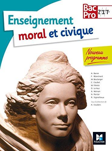 Education Morale et Civique Bac Pro 2de - 1re - Tle par Françoise Blanchard