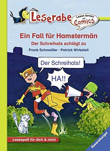 Superheld Einfach Kostüm - Ein Fall für Hamstermän. Der Schreihals schlägt zu (Lesen lernen mit Comics)