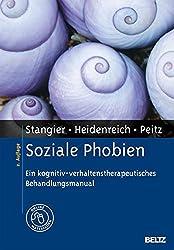Soziale Phobien: Ein kognitiv-verhaltenstherapeutisches Behandlungsmanual. Mit Online-Materialien (Materialien für die klinische Praxis)