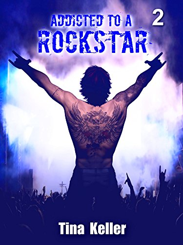 Download Addicted to a Rockstar, Band 2