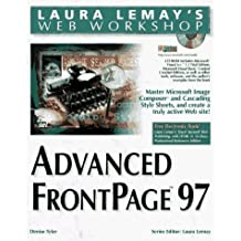 Advanced FrontPage 97 (Laura Lemay's Web Workshop) by Denise Tyler (1997-07-06)