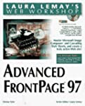 Advanced FrontPage 97 (Laura Lemay's...
