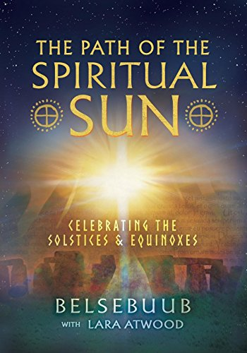 The Path of the Spiritual Sun: Celebrating the Solstices and Equinoxes por Belsebuub