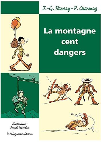"""[EPUB] La montagne cent dangers (les """"cent"""")"""