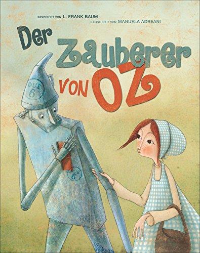 Der Zauberer von Oz. Vorlesebuch. Großformatige, liebevoll illustrierte Ausgabe des Märchen-Klassikers nach L. Frank Baum