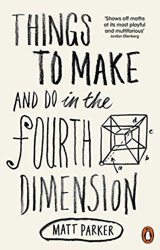 Things to Make and Do in the Fourth Dimension (English Edition)