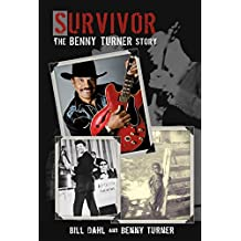 Survivor: The Benny Turner Story (English Edition)