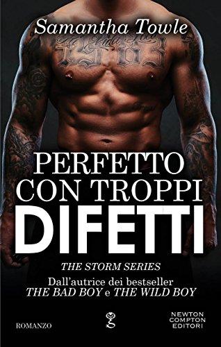 Perfetto con troppi difetti (The Storm Series Vol. 4)