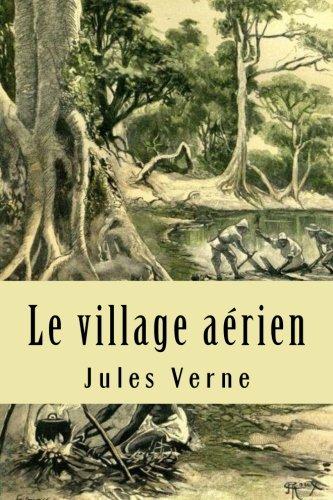 Le village aerien par M. Jules Verne