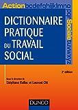 Dictionnaire pratique du travail social - 2e éd. (Hors collection) (French Edition)
