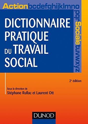 Dictionnaire pratique du travail social - 2e éd. (Hors Collection)