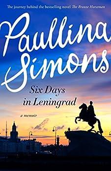 Six Days in Leningrad di [Simons, Paullina]