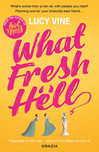What Fresh Hell por Lucy Vine