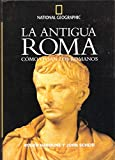 La antigua Roma. Cómo vivían los romanos