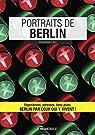 Portraits de Berlin par Lévy
