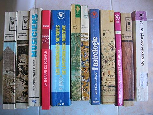 lot 12 livres marabout : le dictionnaire des mythes - les civilisations du sahara - mémé santerre une vie - histoire universelle tome 8 - le dictionnaire marabout de l'astrologie - les religions d'asie de l'islam au bouddhisme zen - l'histoire de la terre des origines jusqu'a l'homme - les prodigieuses victoires de la psychologie moderne - la thérapie du bonheur - dictionnaire des musiciens - l'univers de l'archéologie tome 1 + tome 2 par guy rachet - pierre daco - I.M. van der vlerk - étienne jalenques - roland de candé - M. curcio - serge grafteaux - attilio gaudio - nadia julien - th. van baaren - carl grimberg (Poche)