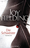 Die Schwester: Roman (German Edition)