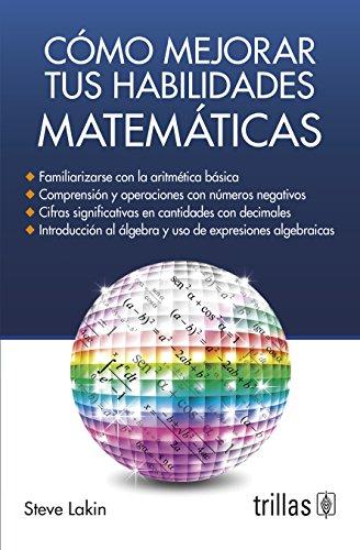 Cómo mejorar tus habilidades matemáticas/How to improve your math skills