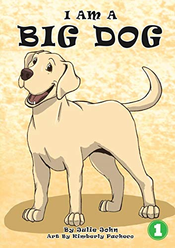 I Am A Big Dog