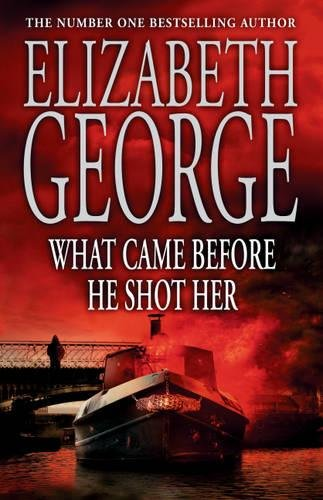 what-came-before-he-shot-her-inspector-lynley-mysteries-14