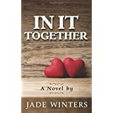 In It Together by Jade Winters (2015-10-19)