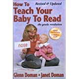 How to Teach Your Baby to Read by Glenn Doman (2002-10-06)