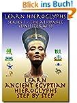 Learn Ancient Egyptian Hieroglyphs -...