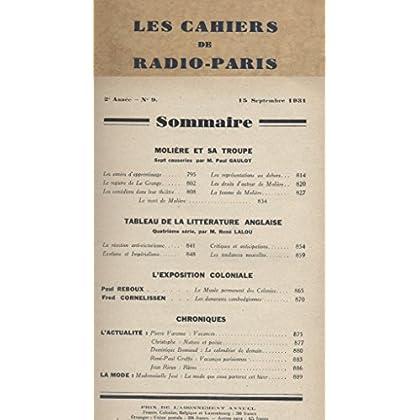 Les Cahiers de Radio-Paris 1931 - N° 9 : Paul Gaulot sur Molière, René Lalou, Paul Reboux, Cornelissen ... Conférences données dans l'auditorium de la Compagnie française de radiophonie.
