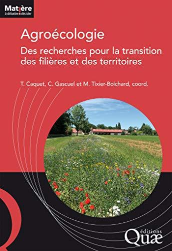 Couverture du livre Agroécologie : des recherches pour la transition des filières et des territoires
