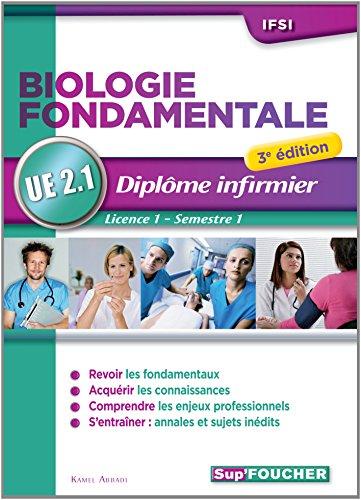 Biologie fondamentale - UE 2.1 - Semestre 1 - Diplôme d'état infirmier - IFSI - 3e édition