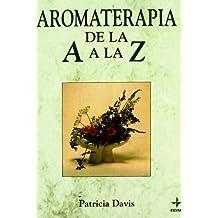 Aromaterapia De La A A La Z (Plus Vitae)