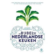 De bijbel van de Nederlandse keuken: Van Zeeuwse bolus tot polderkreeftjessoep en van knolselderijsteak tot hachee