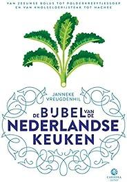 De bijbel van de Nederlandse keuken: Van Zeeuwse bolus tot polderkreeftjessoep en van knolselderijsteak tot ha