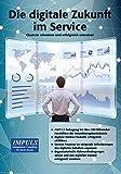 Die digitale Zukunft im Service