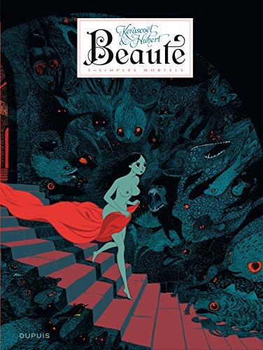 Beauté - tome 3 - Simples mortels
