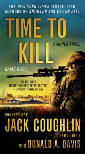 Time to Kill (Kyle Swanson Sniper Novels)