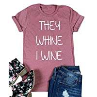 EGELEXY They Whine I Wine Funny Mom T-Shirt Womens Letter Printed Casual Tops Tee Blouse