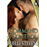 Command and Control (Holding Out For a Hero Book 2) (English Edition)