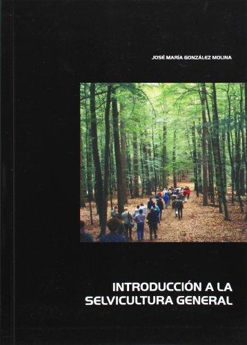 Introducción a la selvicultura general por José María González Molina