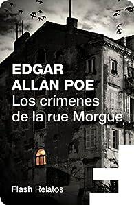 Los crímenes de la calle Morgue par Edgar Allan Poe