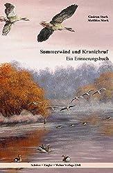 Sommerwind und Kranichruf: Ein Erinnerungsbuch