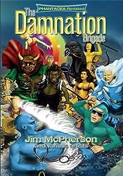 The Damnation Brigade: Phantacea Revisited #1