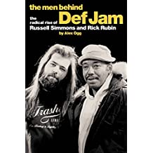 "The Men Behind ""Def Jam"": The Radical Rise of Russell Simmons and Rick Rubin"