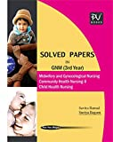 PV SOLVED PAPERS FOR GNM (THIRD YEAR STUDENTS) (LATEST EDITION)