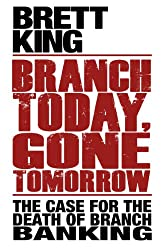 Branch Today, Gone Tomorrow
