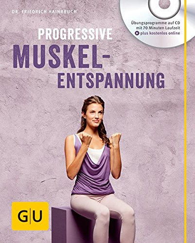 Progressive Muskelentspannung (mit Audio CD) (GU Multimedia) Buch-Cover